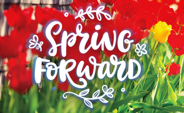 Spring Forward Promotion!